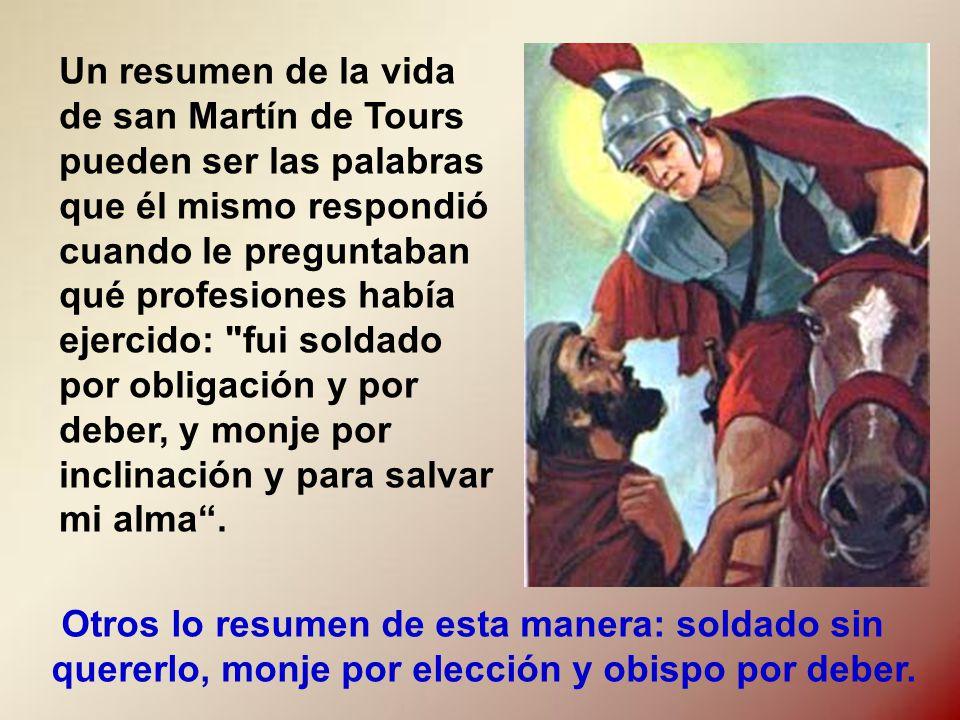 Martín decide entonces dejar el ejército romano y vivir como cristiano, lo cual no puede hacer hasta pasado un tiempo, al negarle su licencia el emperador.