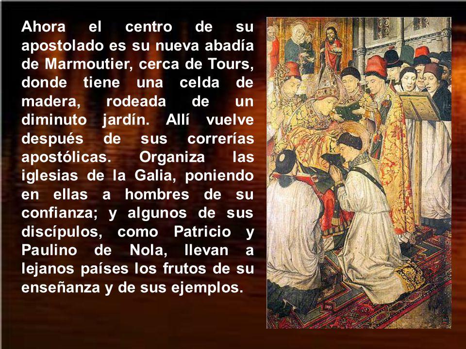 Como en otros cenobios que surgieron bajo la inspiración del santo obispo, en Marmoutier se daba prioridad a la oración. Nadie podía poseer, comprar o