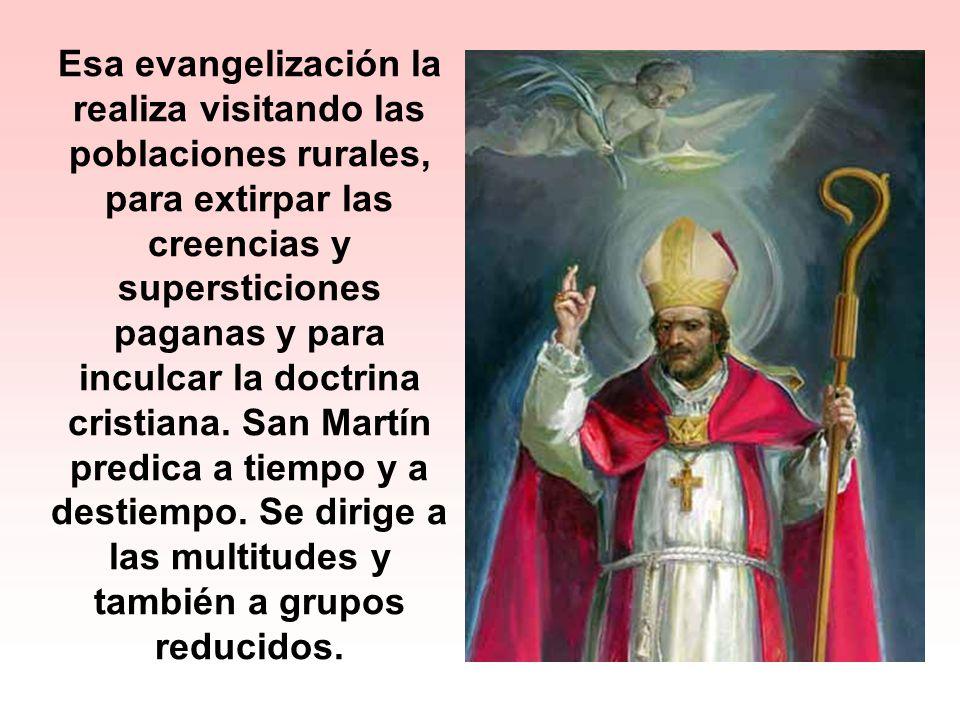 Era la edad de oro de los Padres de la Iglesia; pero San Martín no se destacó como un hombre de gran cultura ni tampoco por la discusión de temas doct