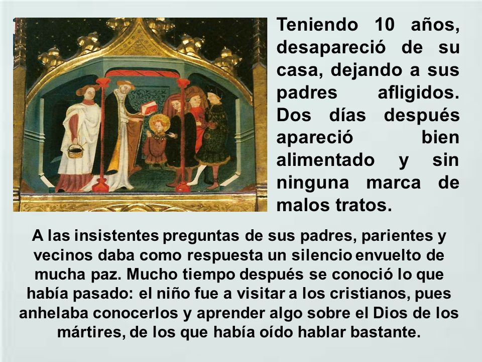 Cuando le llegó el turno de recibirla, Martín pidió al césar permiso para dejar el ejército y entrar al servicio de Dios.