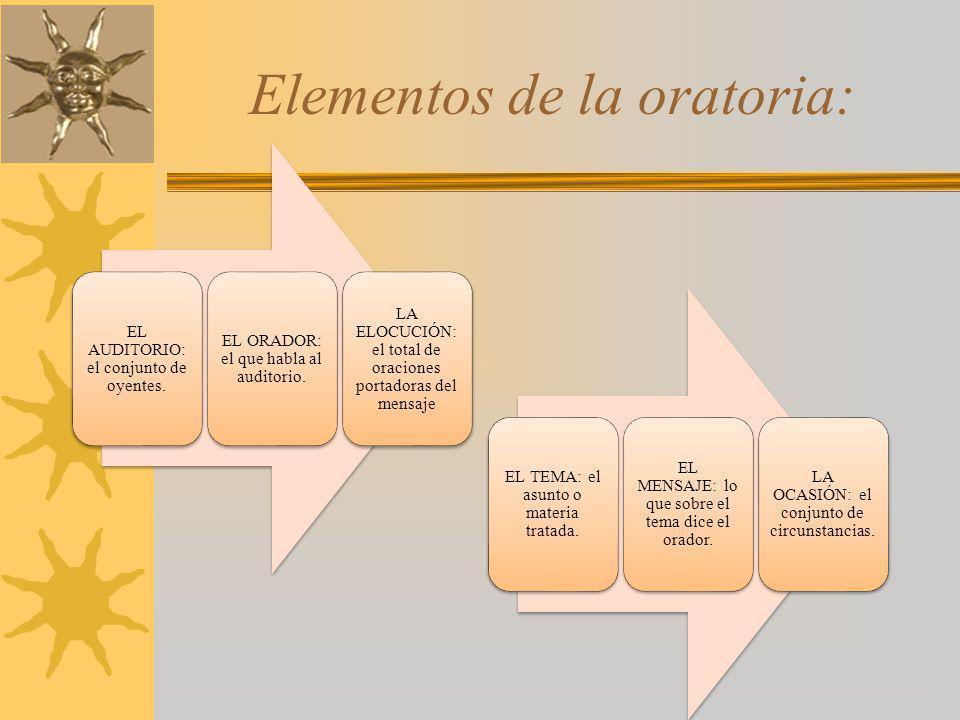 Elementos de la oratoria: EL AUDITORIO: el conjunto de oyentes.