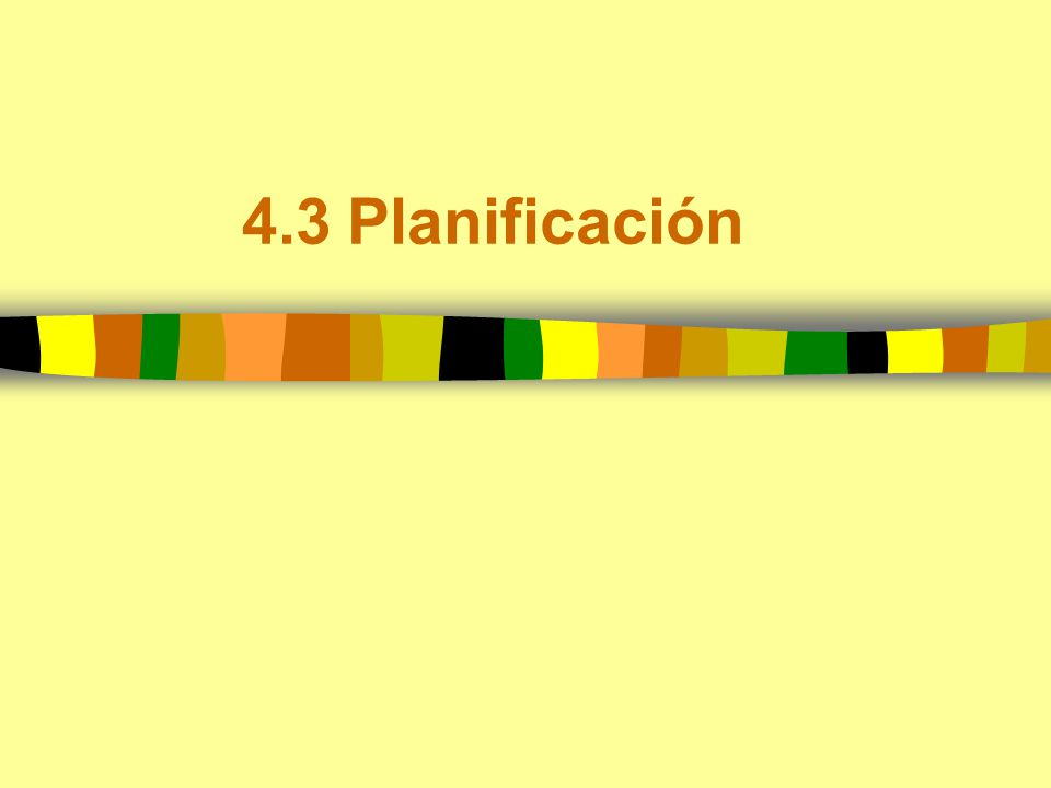 4.3Planificación