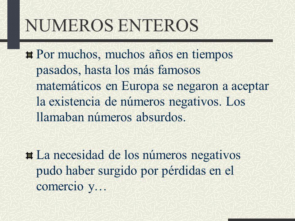 NUMEROS ENTEROS Producto (*) de números enteros Ejercicios: