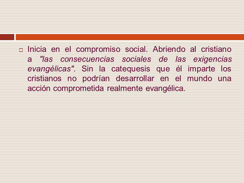 Inicia en el compromiso social.