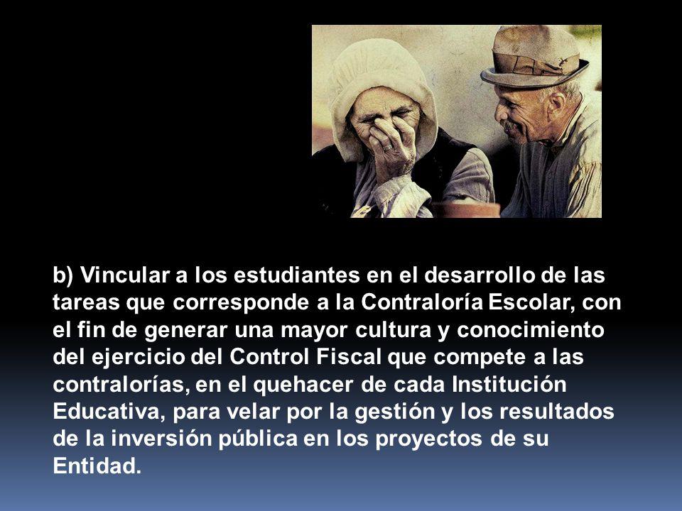 ACUERDO MUNICIPAL N° 41 DE 2010 a) Contribuir a la creación de la cultura del Control Fiscal, del buen uso y manejo de los recursos públicos y bienes de la institución educativa y de los proyectos del Municipio de Medellín.