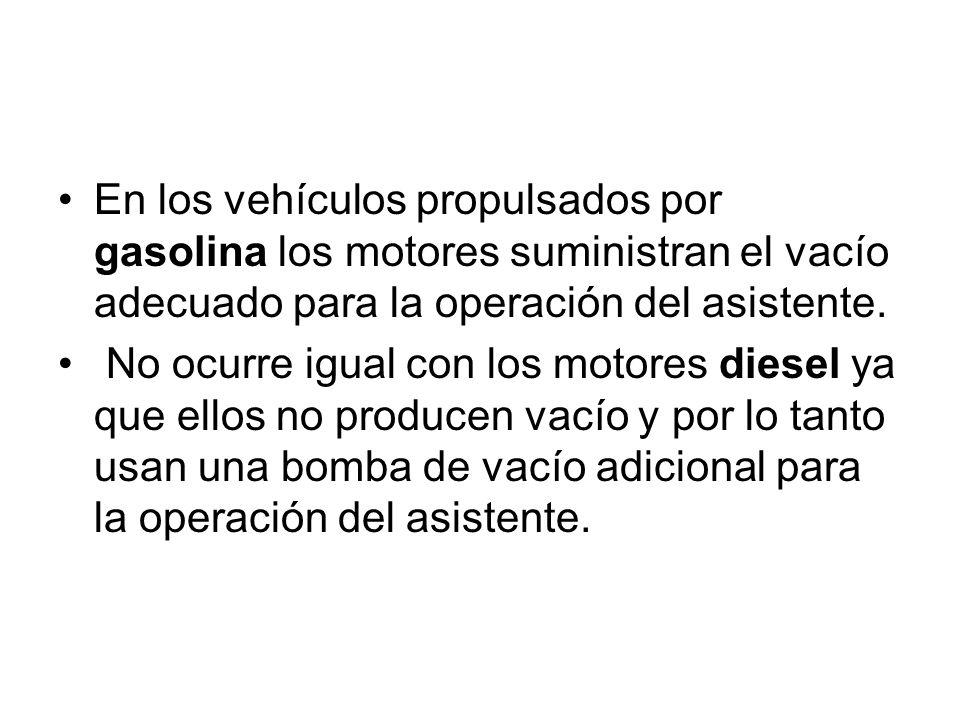 En los vehículos propulsados por gasolina los motores suministran el vacío adecuado para la operación del asistente. No ocurre igual con los motores d