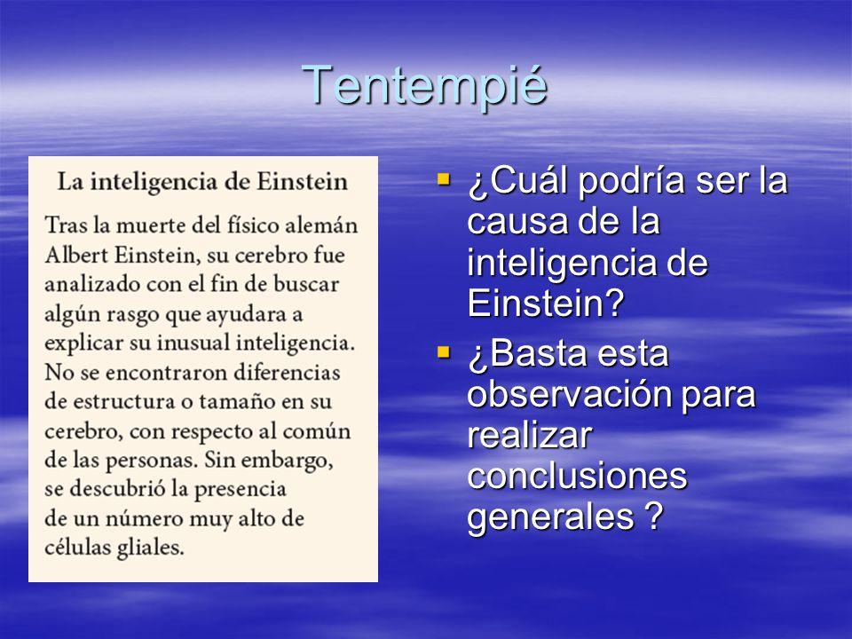 Tentempié ¿Cuál podría ser la causa de la inteligencia de Einstein? ¿Cuál podría ser la causa de la inteligencia de Einstein? ¿Basta esta observación