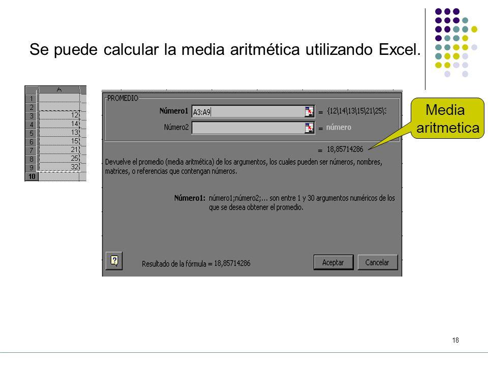 17 d) Cálculos a partir de datos no agrupados, se utilizan las siguientes formulas.