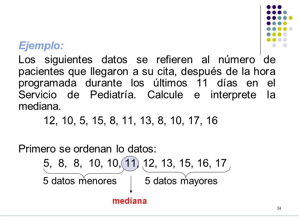 33 5.3.2 La Mediana Es la medida que divide en dos subconjuntos iguales a datos, de tal manera que 50% de los datos es menor a la mediana y el otro 50% es mayor a la mediana.