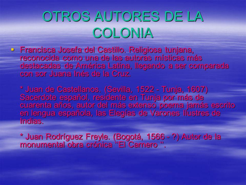 OTROS AUTORES DE LA COLONIA Francisca Josefa del Castillo.