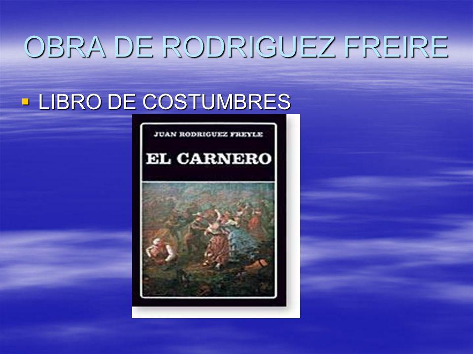 OBRA DE RODRIGUEZ FREIRE LIBRO DE COSTUMBRES LIBRO DE COSTUMBRES