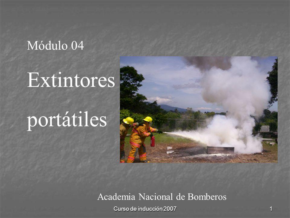 Curso de inducción 20071 Academia Nacional de Bomberos Módulo 04 Extintores portátiles