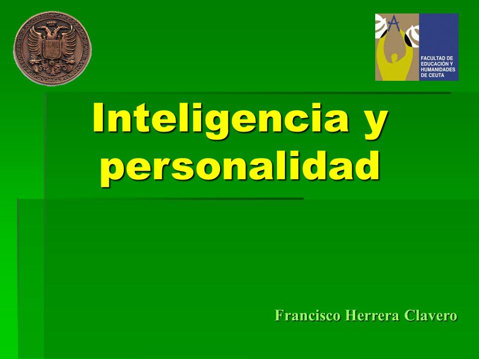 Francisco Herrera Clavero Inteligencia y personalidad