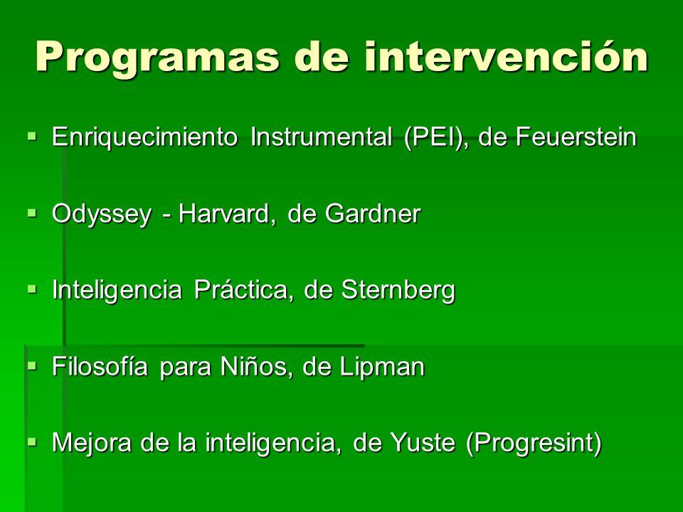 Programas de intervención Enriquecimiento Instrumental (PEI), de Feuerstein Enriquecimiento Instrumental (PEI), de Feuerstein Odyssey - Harvard, de Ga