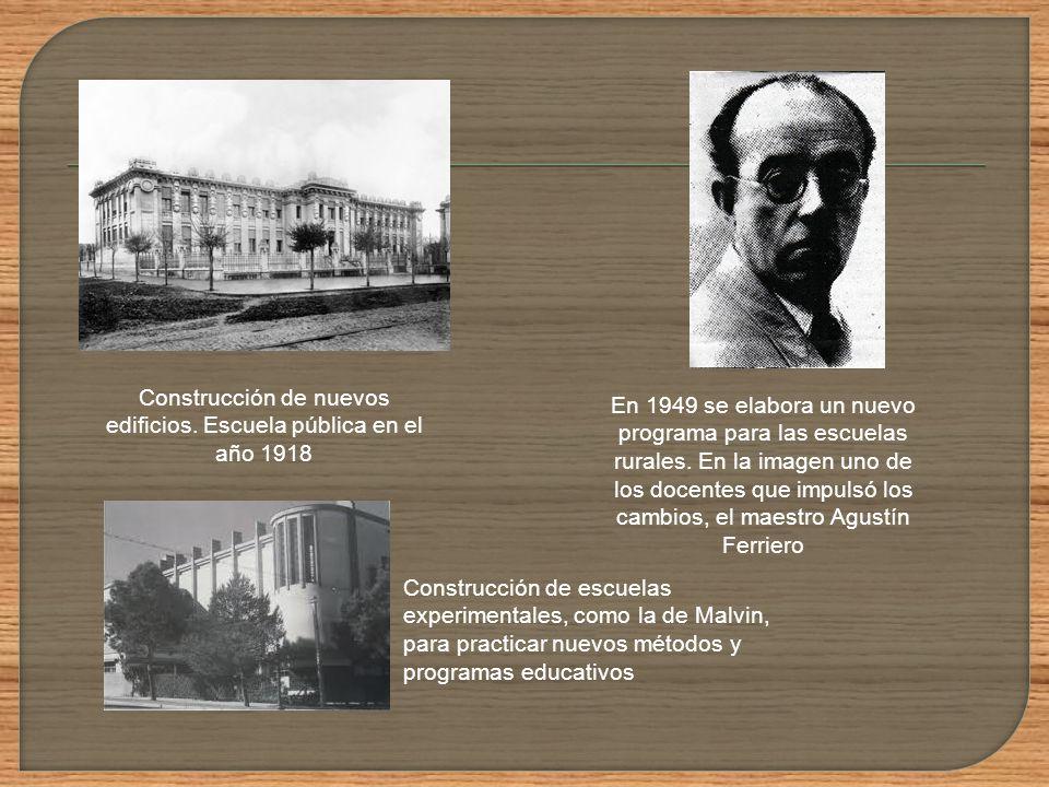 Durante el siglo XX la educación primaria atravesó por distintas etapas: En las primeras décadas del siglo XX se comenzó un proceso de renovación y ex