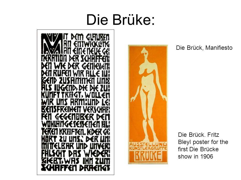 Die Brüke: Die Brück. Fritz Bleyl poster for the first Die Brücke show in 1906 Die Brück, Manifiesto