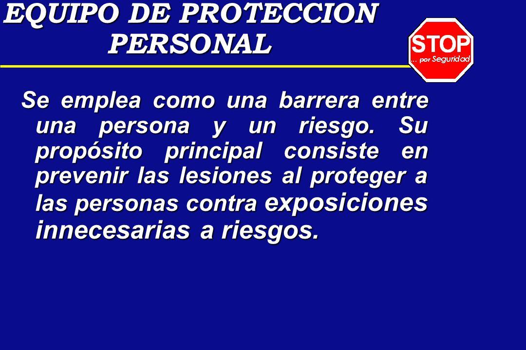 Se emplea como una barrera entre una persona y un riesgo. Su propósito principal consiste en prevenir las lesiones al proteger a las personas contra e