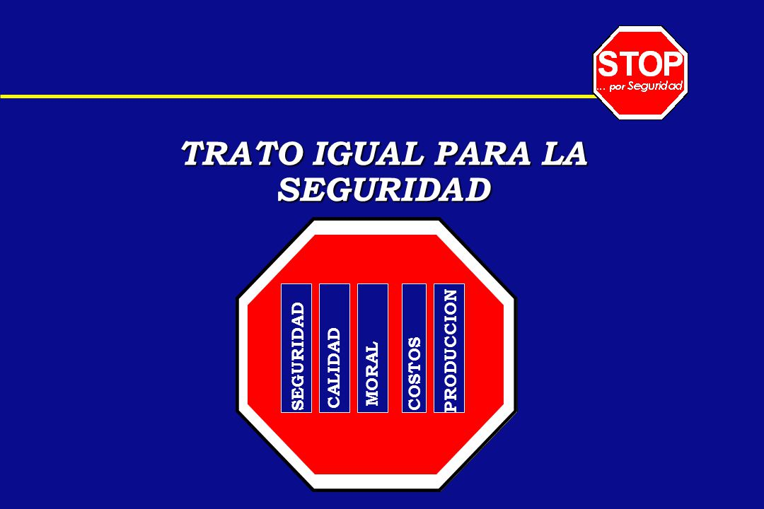 TRATO IGUAL PARA LA SEGURIDAD.. CALIDAD SEGURIDAD MORAL COSTOS PRODUCCION