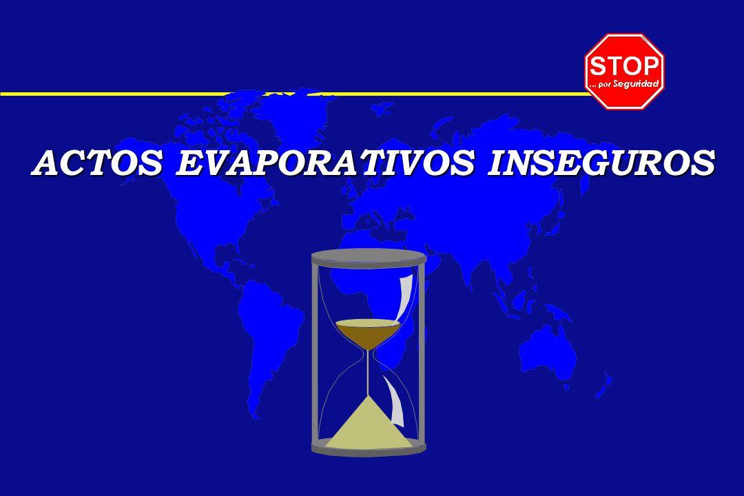 ACTOS EVAPORATIVOS INSEGUROS