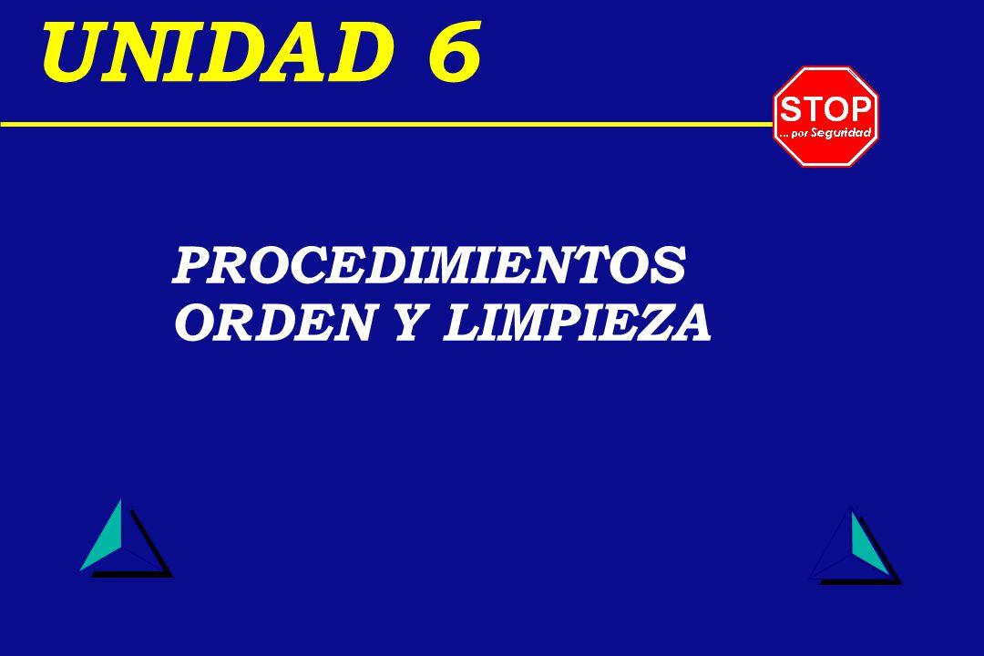 UNIDAD 6 PROCEDIMIENTOS ORDEN Y LIMPIEZA