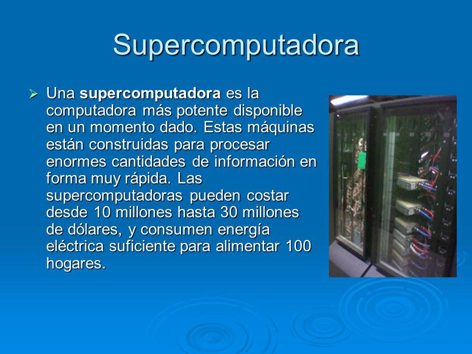 Supercomputadora Solo países como EEUU, Japón y China han presentado supercomputadoras de mas de 10 Teraflops, además estos tres países están en la carrera por el petaflops.