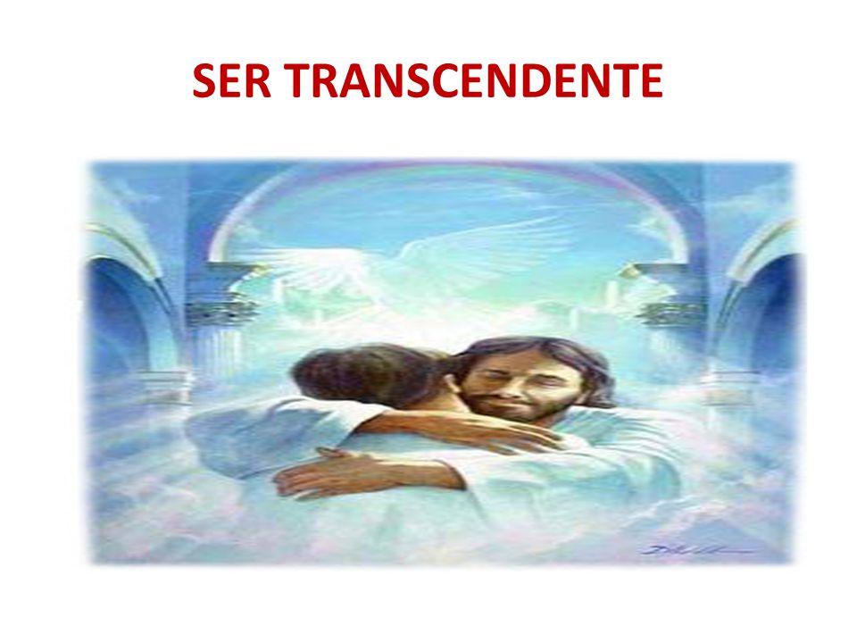 SER TRANSCENDENTE