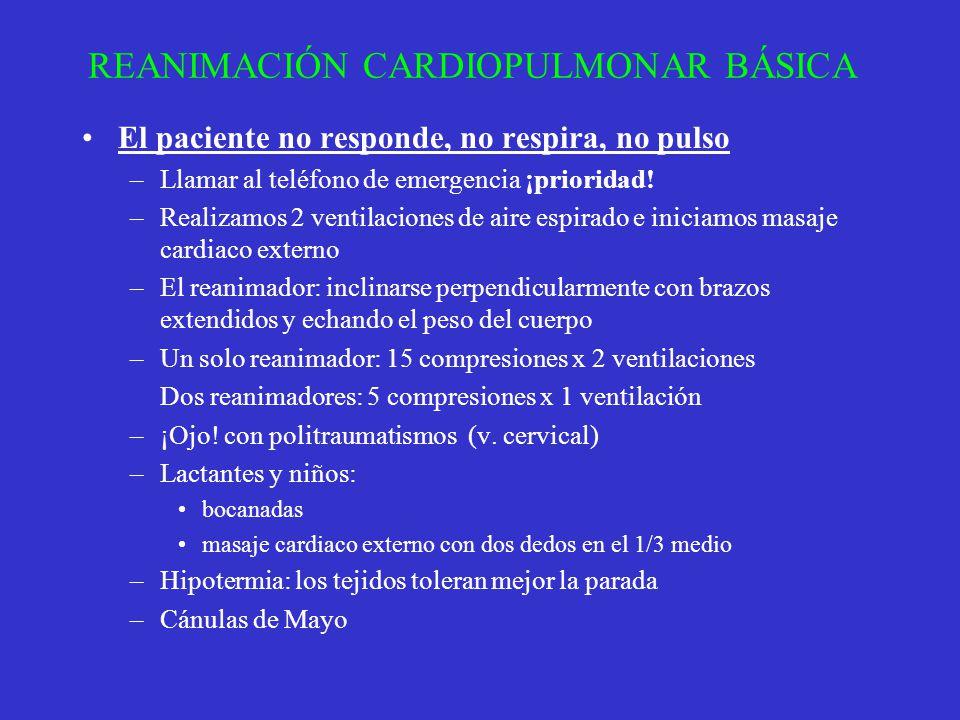 REANIMACIÓN CARDIOPULMONAR BÁSICA El paciente no responde, no respira, no pulso –Llamar al teléfono de emergencia ¡prioridad! –Realizamos 2 ventilacio