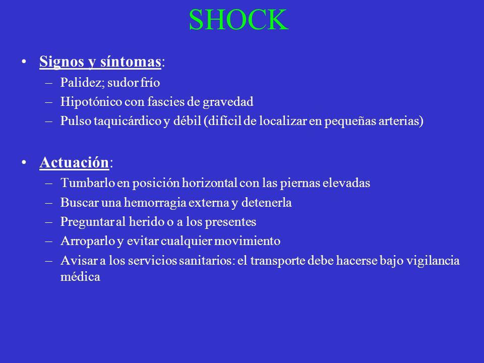 SHOCK Signos y síntomas: –Palidez; sudor frío –Hipotónico con fascies de gravedad –Pulso taquicárdico y débil (difícil de localizar en pequeñas arteri