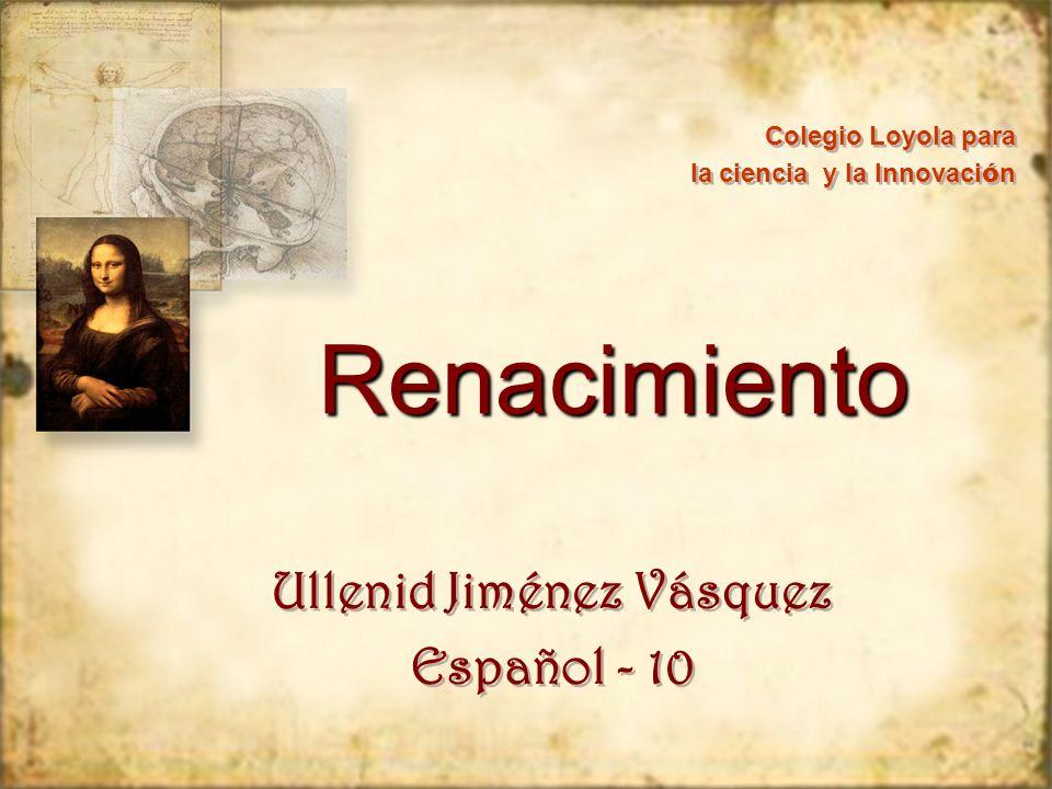 Renacimiento (Universal) Renacimiento (Universal) Nuevo nacimiento de la cultura clásica.