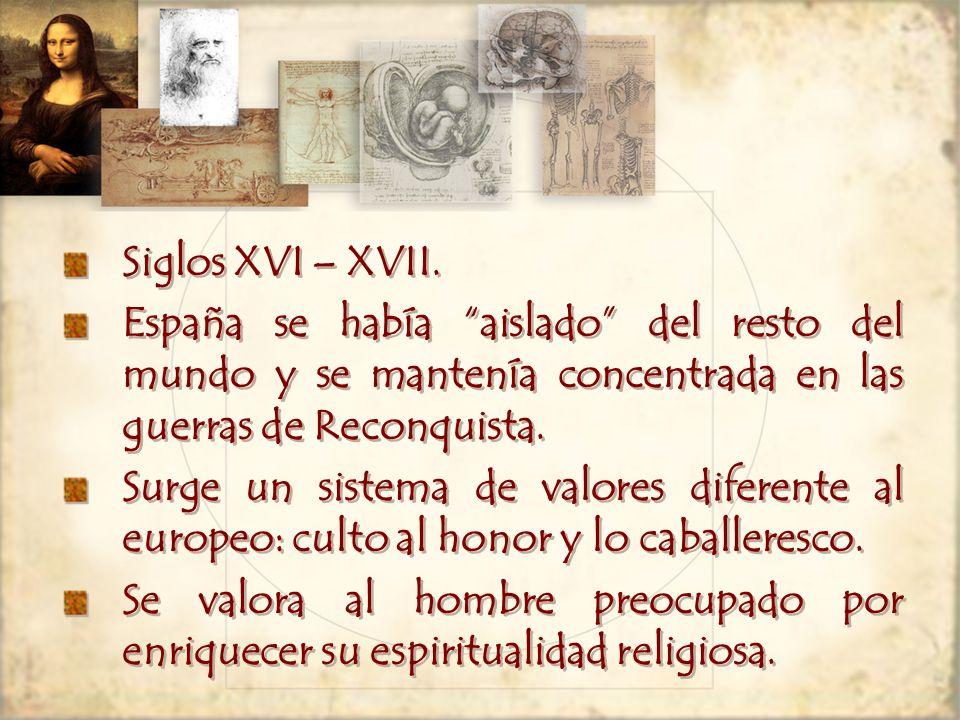 Siglos XVI – XVII.