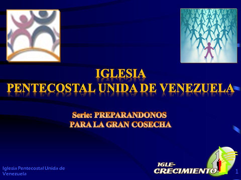 ¿Está Nuestra Iglesia Pescando Almas? Iglesia Pentecostal Unida de Venezuela 32