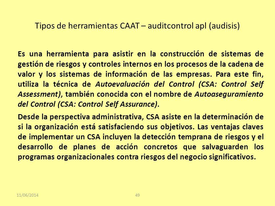 Tipos de herramientas CAAT – auditcontrol apl (audisis) 11/06/201449 Es una herramienta para asistir en la construcción de sistemas de gestión de ries