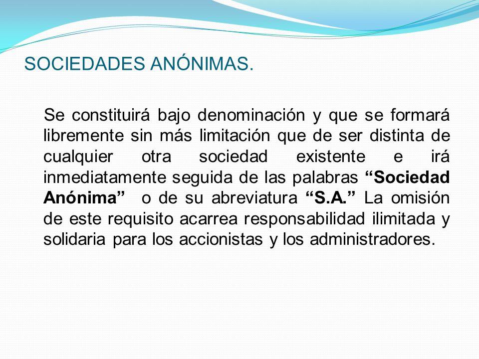 LAS SOCIEDADES DE CAPITALES SE DIVIDEN EN: Sociedades Anónimas Sociedades en Comandita por Acciones o Sociedades comanditaria por acciones.