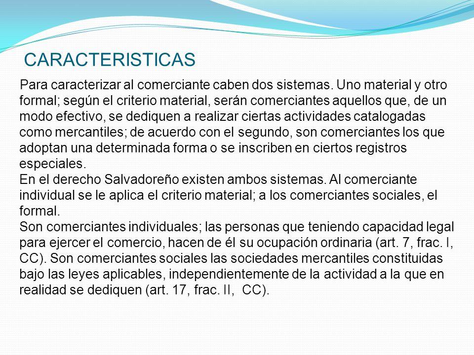 CLASIFICACION Los comerciantes se clasifican en: o Comerciante individual, que son las personas naturales titulares de una empresa mercantil. o Comerc