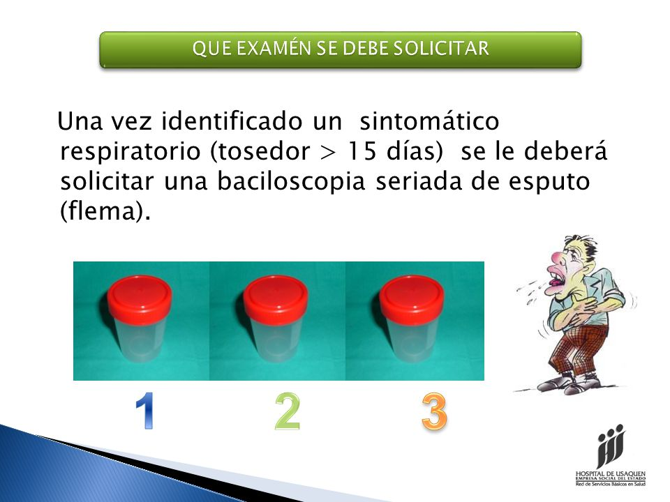 Para ordenar la baciloscopia seriada de esputo utilizamos el formato de solicitud de exámenes de laboratorio Usaquén 01/01/2009 FLORA MARTINEZ 38F52000000 X X ESPUTO BACILOSCOPIA SERIADA SANDRA LILIANA VEGA
