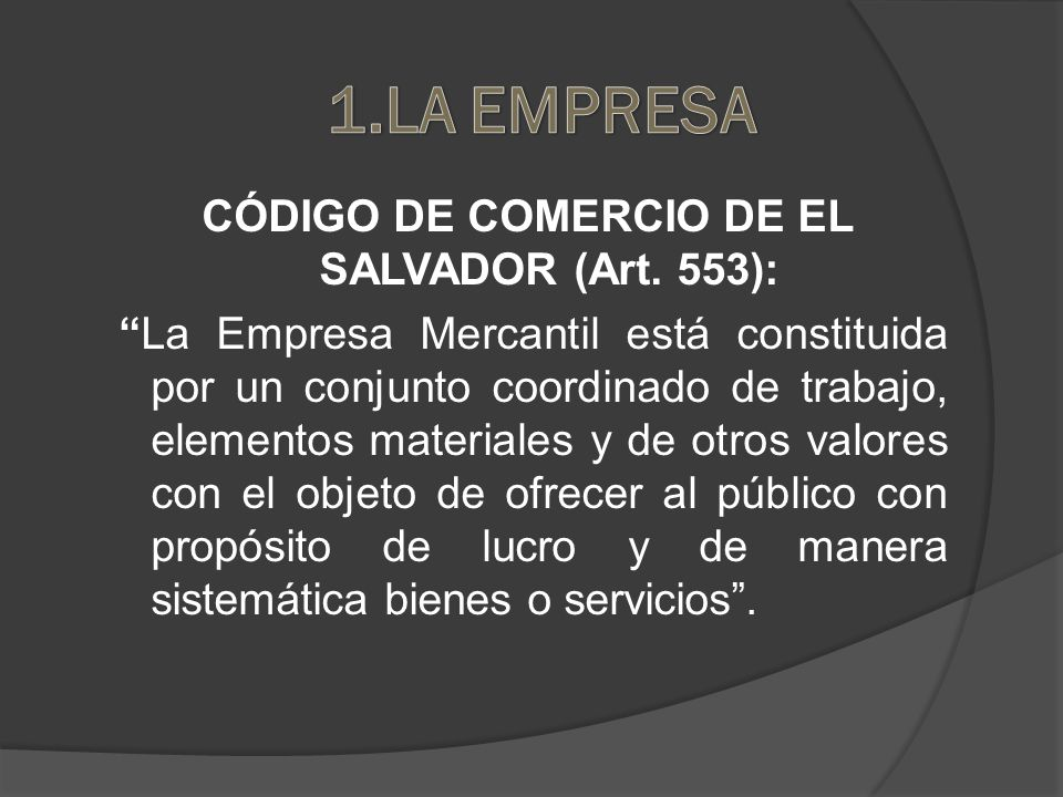 CÓDIGO DE COMERCIO DE EL SALVADOR (Art.