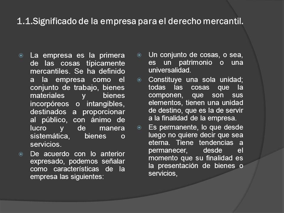 1.1.Significado de la empresa para el derecho mercantil.