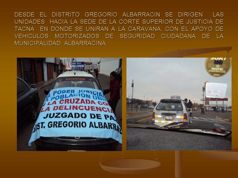 LUEGO DE LA FUSION ENTRE LAS UNIDADES MOVILES CONCENTRADAS EN LA CORTE, Y LAS LLEGADAS DEL DISTRITO GREGORIO ALBARRACIN, SE PROCEDE AL INICIO DE LA GRAN CARAVANA CONTRA LA DELINCUENCIA, POR LAS ARTERIAS PRINCIPALES DE LA LOCALIDAD TACNEÑA.