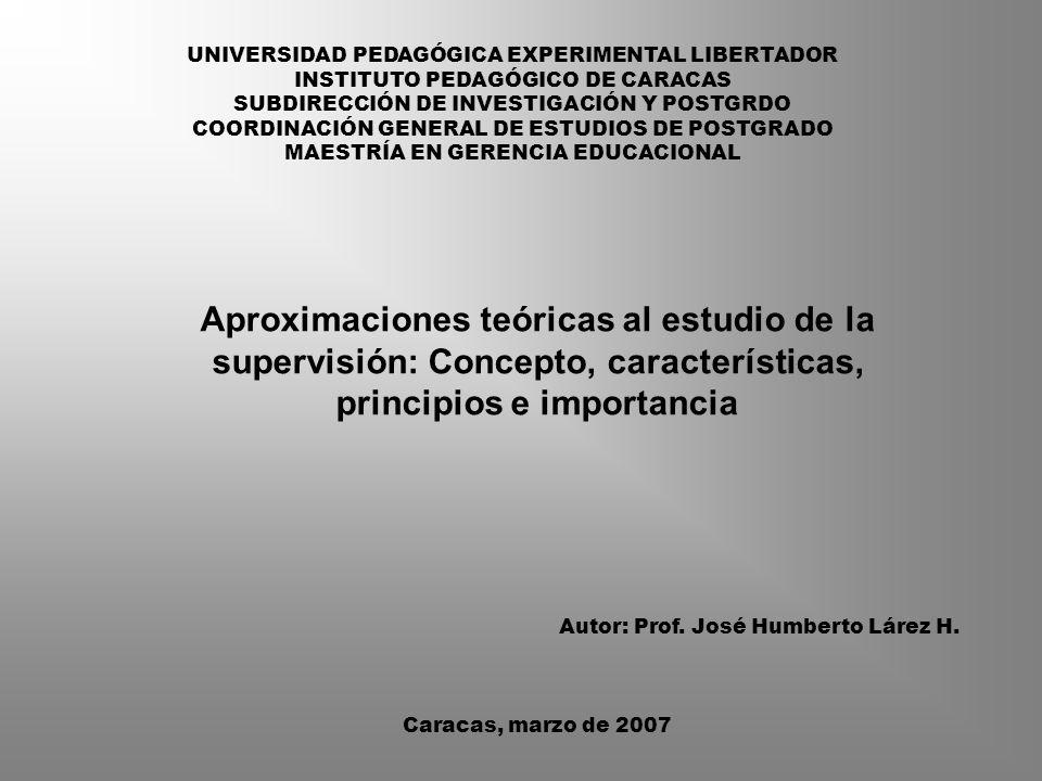 Estructura del Material Aproximaciones Teóricas al Estudio de la Supervisión Educacional 11.