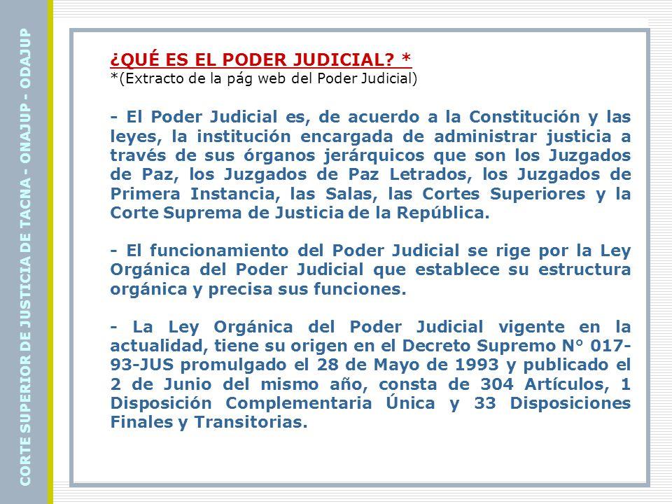 EL PODER JUDICIAL EN LA CONSTITUCIÓN - La Constitución Política del Perú en su artículo 138º, señala: «La potestad de administrar justicia emana del pueblo y se ejerce por el Poder Judicial a través de sus órganos jerárquicos, con el arreglo a la Constitución y a las Leyes.» - La potestad exclusiva de administrar justicia del Poder Judicial es uno de los principios generales que se cita igualmente en el Texto Único Ordenado de la Ley Orgánica del Poder Judicial, que además, precisa lo siguiente: - No existe ni puede establecerse jurisdicción alguna independiente, con excepción de la militar y la arbitral.