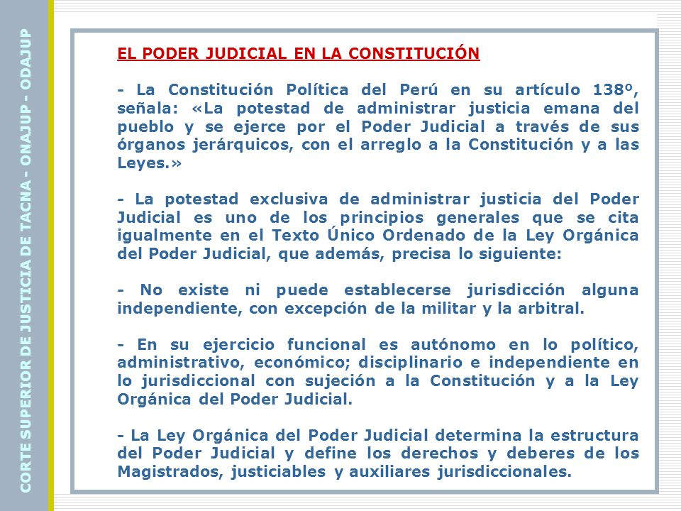 CORTE SUPERIOR DE JUSTICIA DE TACNA - ONAJUP - ODAJUP Muchas Gracias….