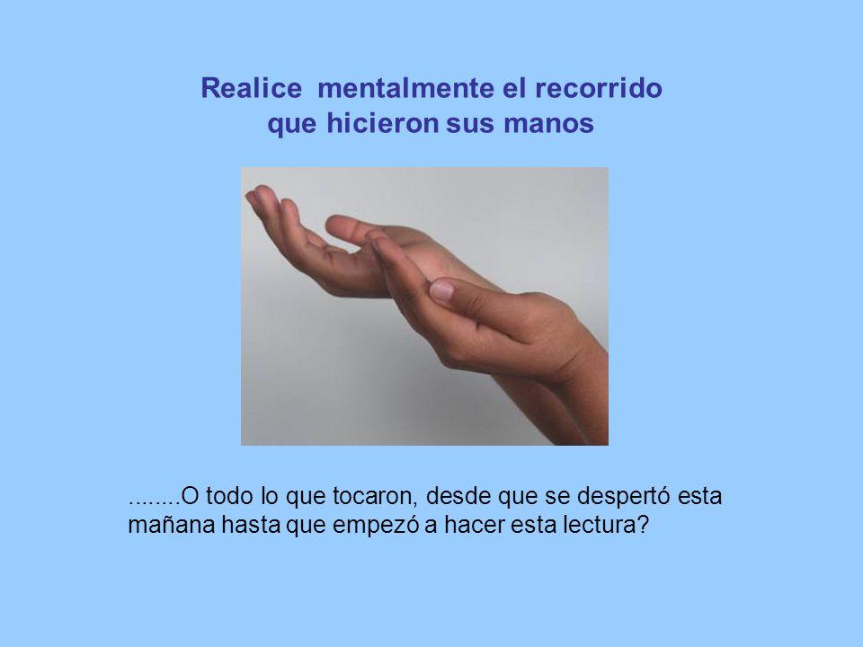 Pulgar derecho con la mano izquierda o viceversa.