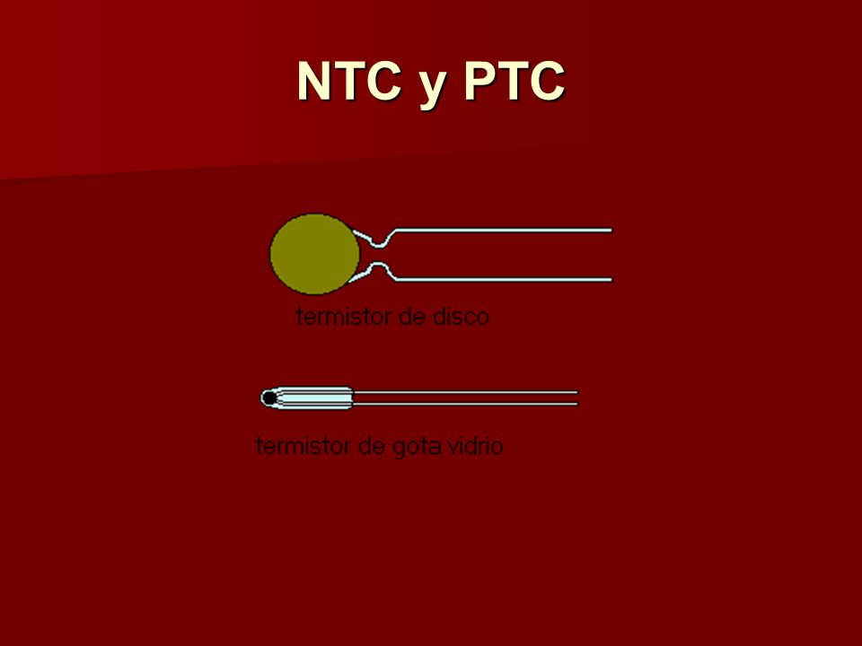 NTC y PTC