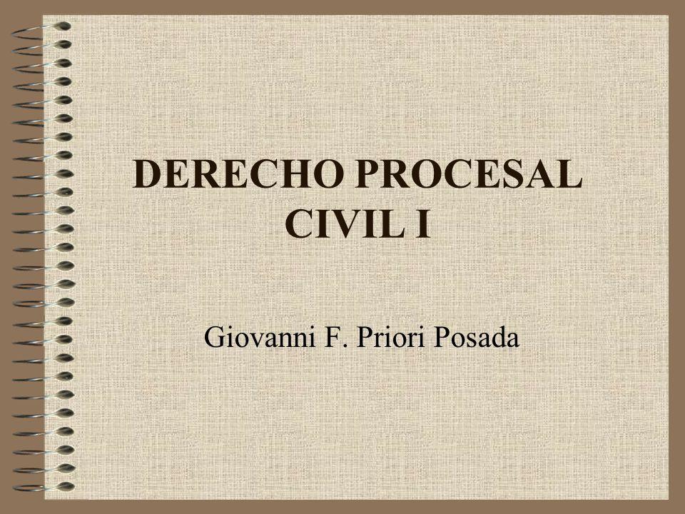 DERECHO PROCESAL CIVIL I Giovanni F. Priori Posada