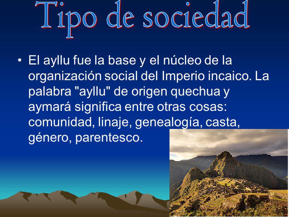El ayllu fue la base y el núcleo de la organización social del Imperio incaico. La palabra