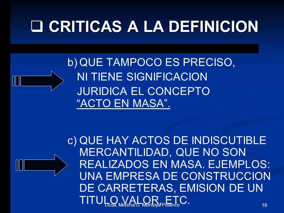 DEFINICION DE AUTORES: RODRIGUEZ Y RODRIGUEZ, RODRIGUEZ Y RODRIGUEZ, COMPARTE SU DEFINICION CON AUTORES COMO: HECK, MOSSA, WIELAND. ACTOS DE COMERCIO: