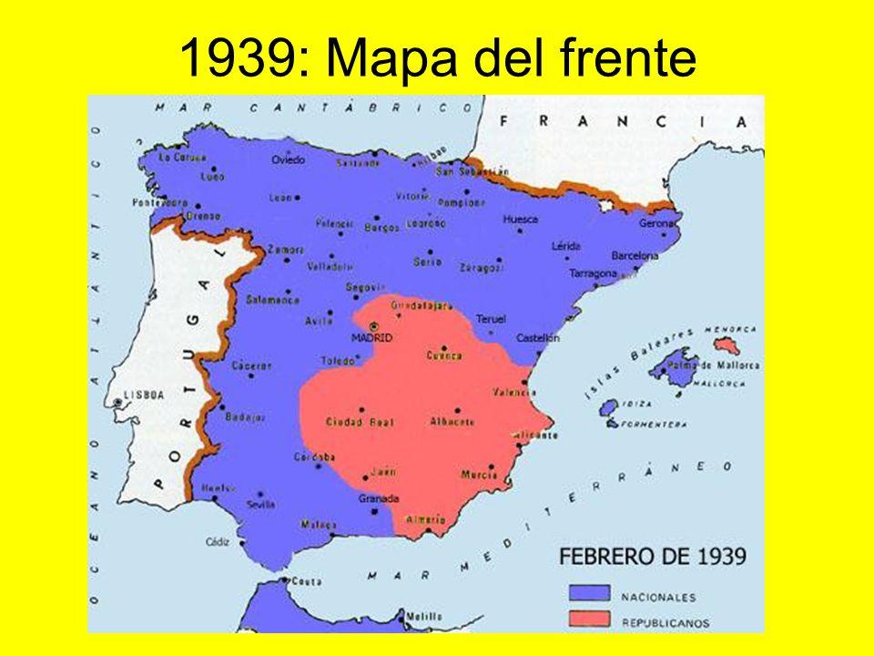 1939 : Movimientos de las tropas, frentes y batallas: Mapas del periodo. Zona rebelde. Zona republicana.