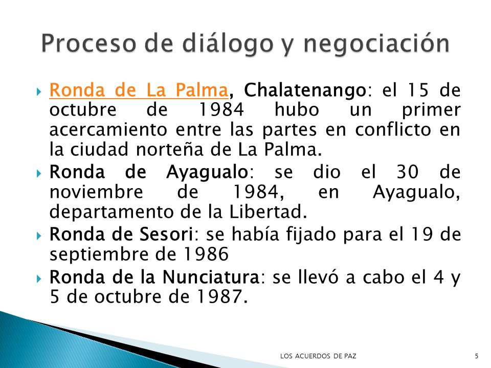 Ronda de La Palma, Chalatenango: el 15 de octubre de 1984 hubo un primer acercamiento entre las partes en conflicto en la ciudad norteña de La Palma.