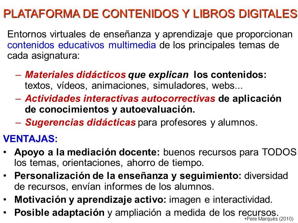 –Materiales didácticos que explican los contenidos: textos, vídeos, animaciones, simuladores, webs...