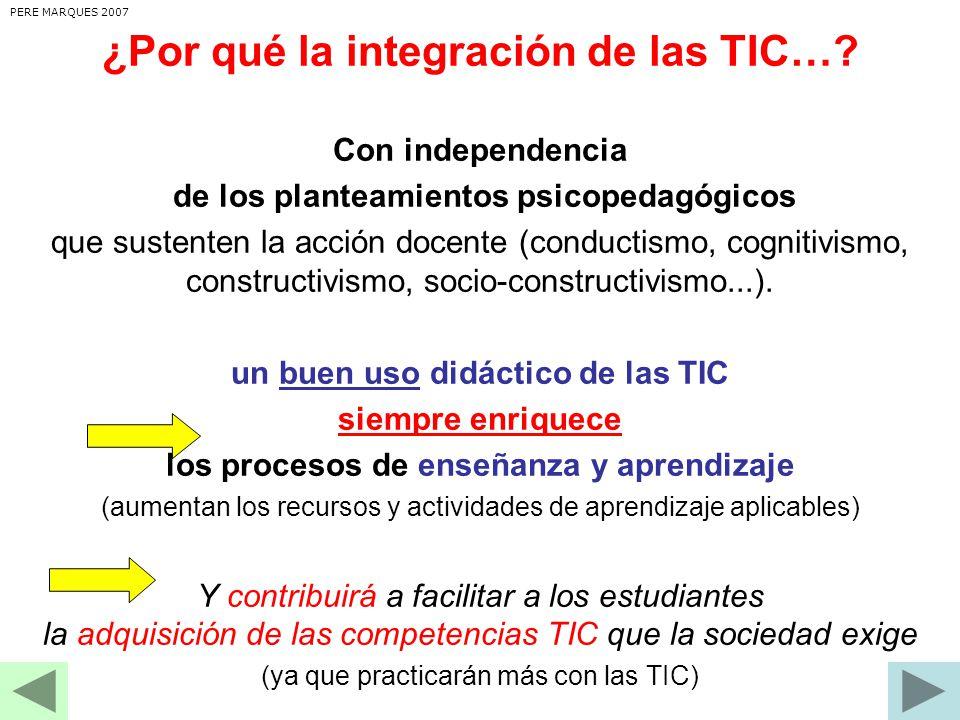 ¿Por qué la integración de las TIC….